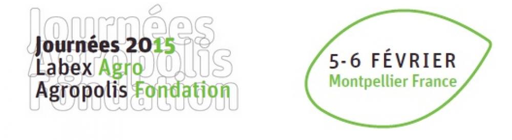 Secondes Journées Labex Agro - Agropolis Fondation